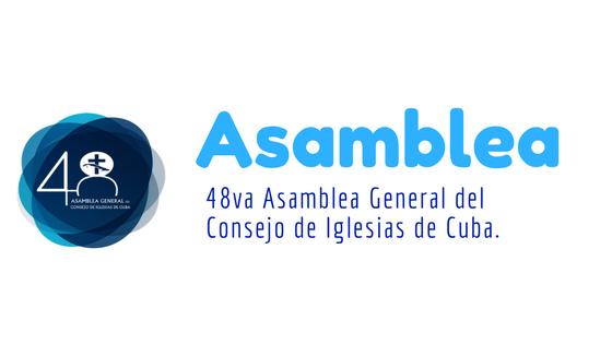 48 Asamblea General del Consejo de Iglesias de Cuba